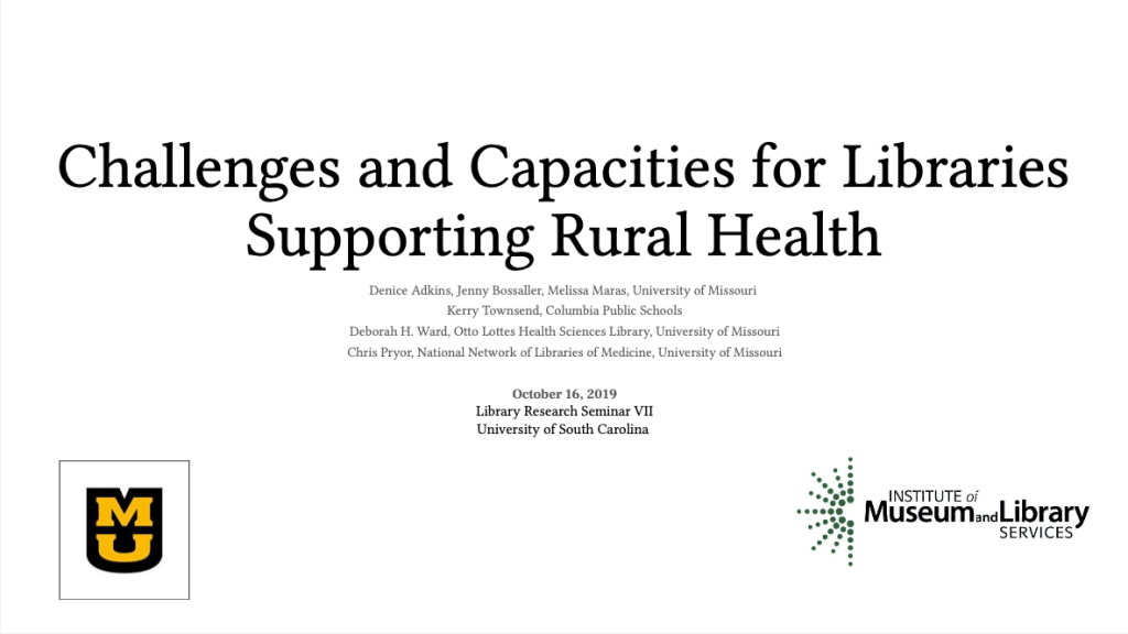 Challenges and Capacities for Libraries Supporting Rural Health: LRS VII, University of South Carolina preview